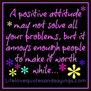 Awesome Positive Pictures And Quotes: A Positive Attitude A Positive ...