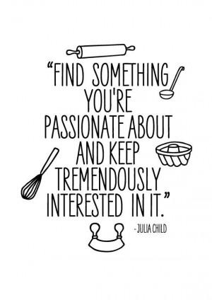 ... poster inspirational retro quote - Julia Child A4. $16.00, via Etsy