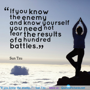"If you know the enemy…"" – Sun Tzu motivational inspirational ..."