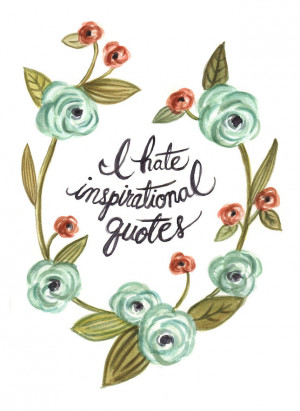 Hate Inspirational Quotes Watercolor ($22): Talk about a wolf in ...