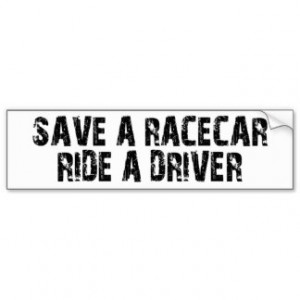 Race Car Sayings Funny