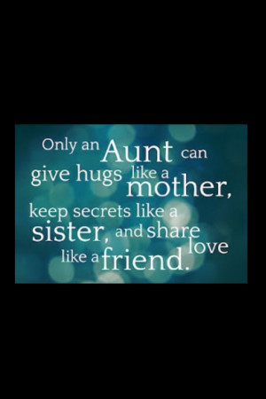 Only Aunt Quotes And Sayings