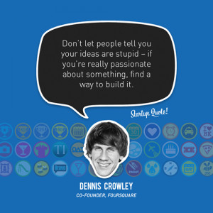 Don't let people tell you your ideas are stupid – if you're ...
