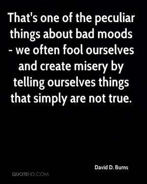 David D. Burns Quotes