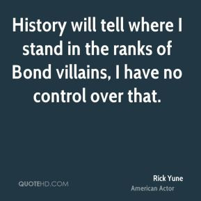 Rick Yune - History will tell where I stand in the ranks of Bond ...