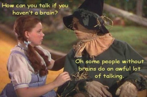 scarecrow, the wizard of oz, funny quotes