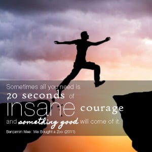 Being Brave: 12 Inspirational Workplace Quotes on Courage to Keep You ...