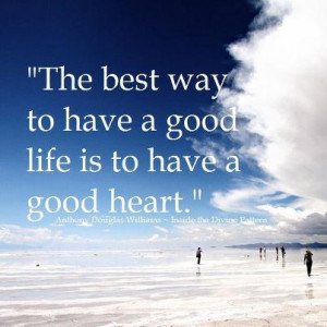 Quotes About a Good Heart