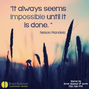 it is done. Nelson #Mandela #inspiration #quote #autism #aspergers ...