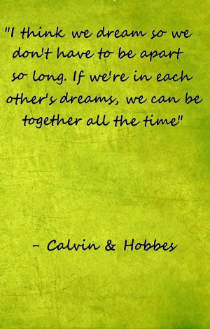 we can be together all the time.