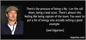 quote-there-s-the-pressure-of-being-a-no-1-on-the-call-sheet-being-a ...