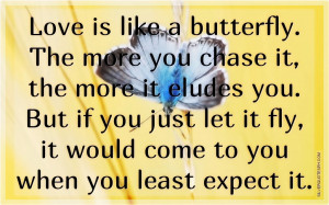 Love Is Like A Butterfly, Picture Quotes, Love Quotes, Sad Quotes ...