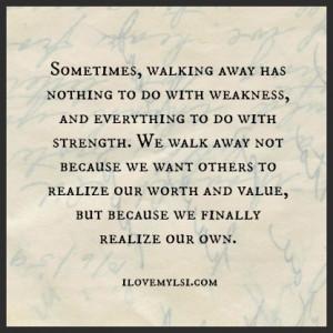 Walking Away Has Nothing