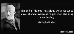 ... metaphysics and religion must also bring about healing. - Wilhelm