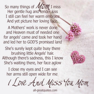 love it i miss you mom
