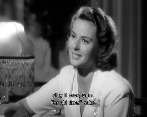 Casablanca? What did you make of it? Do you have a favourite quote ...