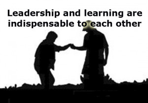 Leadership And Learning Leadership Quotes
