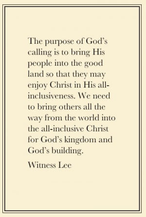 ... for God's kingdom and God's building. Quote from, Witness Lee