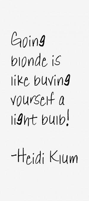 Heidi Klum Quotes & Sayings
