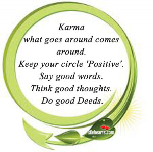 ONE GOOD DEED CREATES ANOTHER - What goes around comes around...