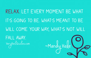 what meant to be will come your way quotes in blue