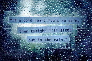 cold heart feels no pain
