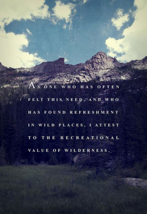 wilderness | Quotes I love