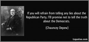 telling any lies about the Republican Party, I'lll promise not to tell ...