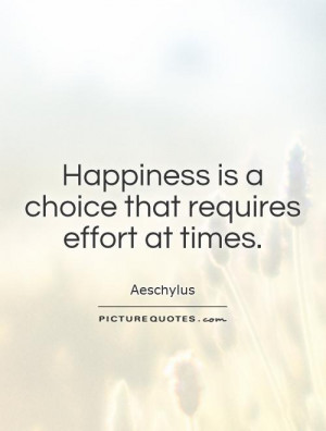 Quotes About Happiness Is A Choice