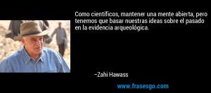Frase de Ideas de Zahi Hawass 56327