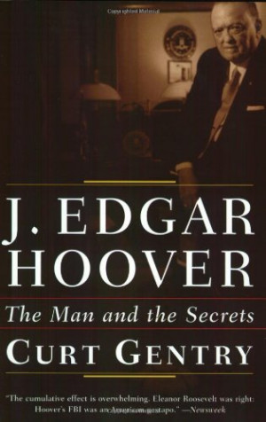 Edgar Hoover: The Man and the Secrets