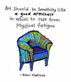 art therapy art quotes henry matisse quotes artists inspiration quotes ...