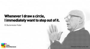 Quote #30 – Buckminster Fuller