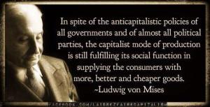 ... Keynesian economics, we haven't had capitalism for many, many years