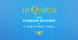 BWBC-Charles-Dickens-A-Christmas-Carol-Quotes-Hero