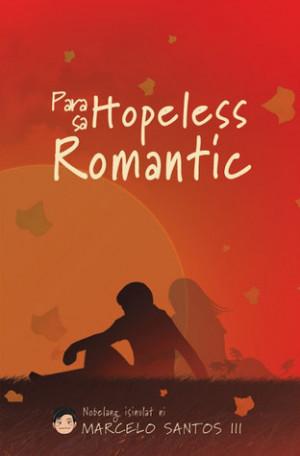 Hopeless Romantic Quotes For Men Para sa hopeless romantic
