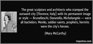 The great sculptors and architects who stamped the outward city ...
