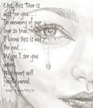 ... my heart will finally mend grief mourning loss death rest in peace