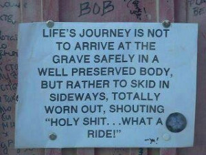Live Life to the Fullest!!!