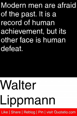 ... achievement but its other face is human defeat # quotations # quotes