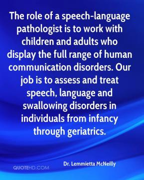Dr. Lemmietta McNeilly - The role of a speech-language pathologist is ...