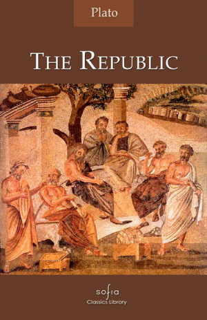 The Republic By Plato http://www.pic2fly.com/The+Republic+By+Plato ...