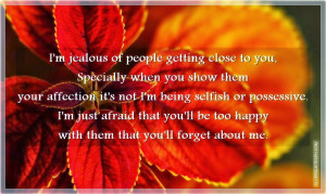 Jealous Of People Getting Close To You, Picture Quotes, Love Quotes ...
