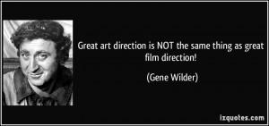 More Gene Wilder Quotes
