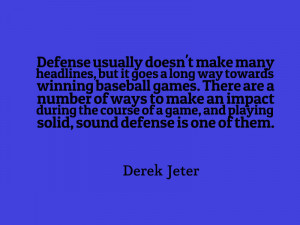 another quotation about baseball strategy from Derek Jeter