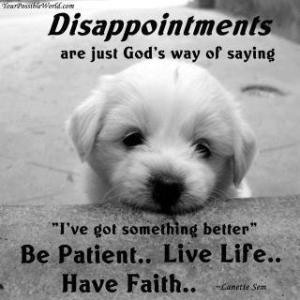 God Helps You Deal With Disappointments @GCH decaf