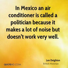 deighton-historian-quote-in-mexico-an-air-conditioner-is-called-a.jpg ...