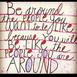 want to surround myself with the people who fill me up so that I am ...