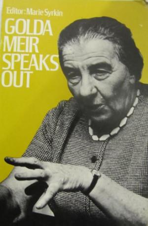 Golda Meir Speaks Out