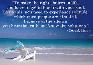 get in touch with your soul Deepak Chopra Picture Quote